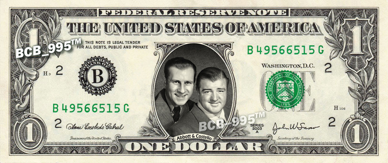 Primary image for ABBOTT & COSTELLO on REAL Dollar Bill - Celebrity Collectible Custom Cash