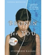 Broken For You...Author: Stephanie Kallos (used paperback) - $7.00