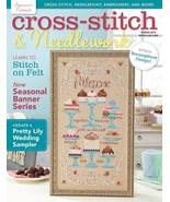 Cross Stitch and Needlework Spring 2015 magazine issue  - $8.00