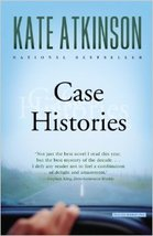 Case Histories...Author: Kate Atkinson (used paperback) - $7.00
