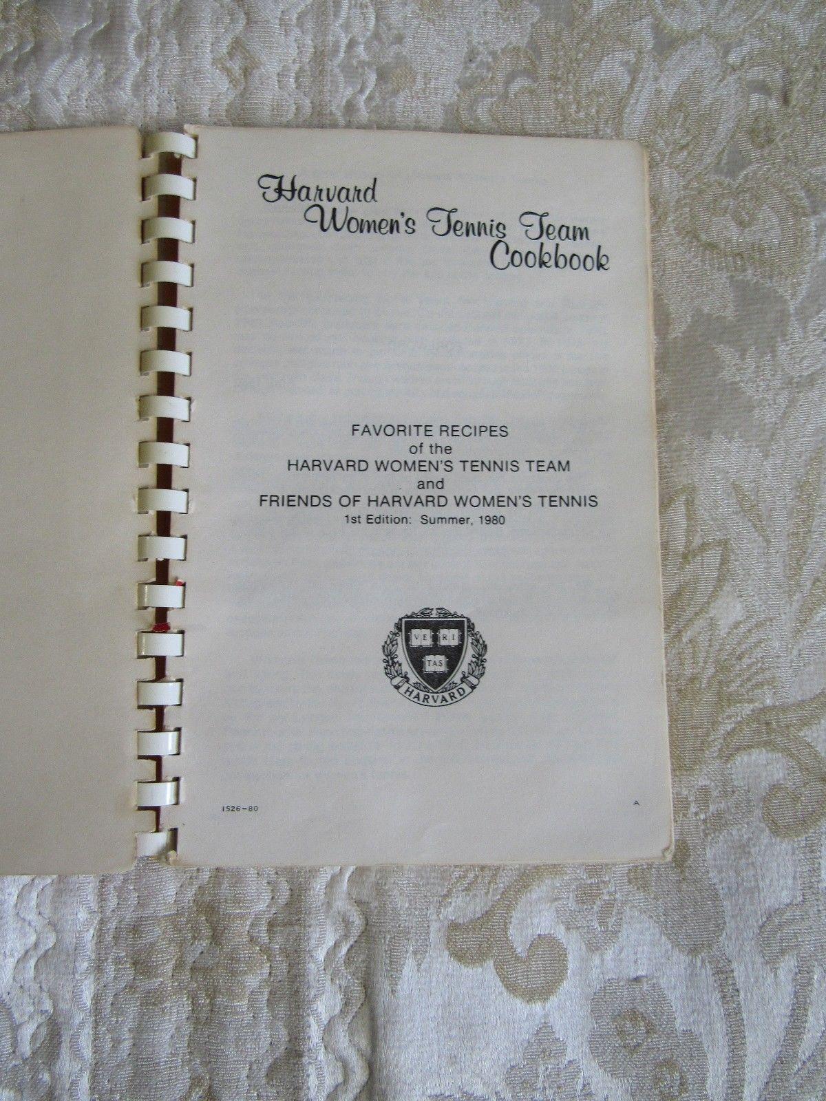 Harvard Women's Tennis Team Spiral Bound Cookbook First Edition 1980