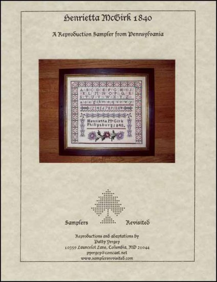 Henrietta McGirk 1840 Antique Sampler Reproduction pattern Samplers Revisited