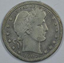 1907 P Barber circulated silver quarter  F-VF details - $21.00