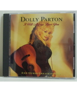 CD I Will Always Love You Dolly Parton - $4.50
