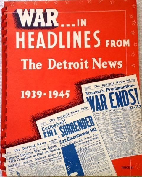 Primary image for War in Headlines from The Detroit News 1939-1945 - FULL BOOK (SPIRAL-BOUND)