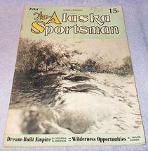 Vintage The Alaska Sportsman Magazine July 1940  - $9.95
