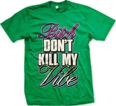 B*tch Don't Kill Vibe- Neon Sayings Slogans Sta... - £9.81 GBP