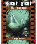 Fright Night: What Went Down (d20 Modern) - $19.80
