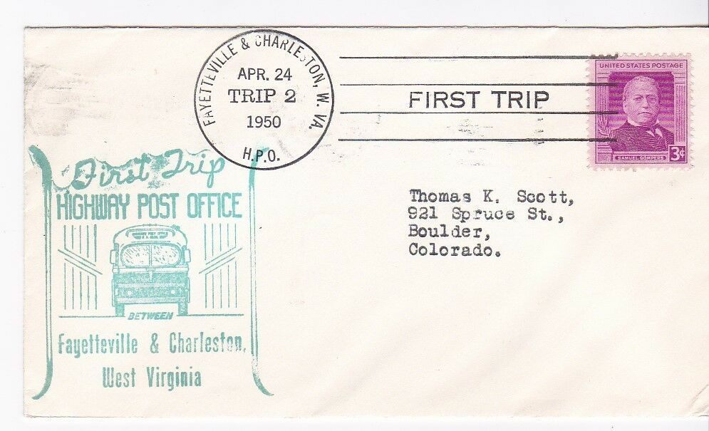 FIRST TRIP H.P.O. FAYETTEVILLE & CHARLESTON WEST VIRGINIA 4/24/1950 TRIP 2