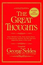 The Great Thoughts, From Abelard to Zola, from Ancient Greece to Contemporary Am image 2