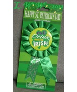 St. Patrick's Day Award Ribbon Button Eat, Drink, and be Irish Pin - $2.00