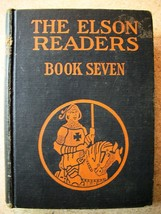 The Elson Readers Book Seven by William H. Elson, Christine M Keck (1928... - $14.25