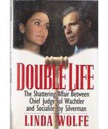 Double Life~Linda Wolfe~Sol Wachtler & Joy Silv... - $10.19