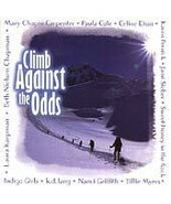 Climb Against the Odds AND Grass of '96 (2 BRAND NEW CD's) - $13.00