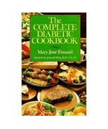 The Complete Diabetic Cookbook...Author: Mary Jane Finsand (used paperback) - $7.00