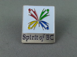 Spirt of BC Pin - Stamped - Set up for the 2010 Winter Olympics - $19.00