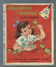 GROWING THINGS-A Ding Dong School Book By Miss Frances;#210;1954;Frances... - $19.97