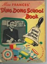 Miss Frances' Ding Dong School Book By Miss Frances;Frances Horwich;1953... - $19.97