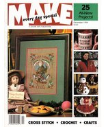 Make Every Day Special Dec. 1994 Cross Stitch Crochet Crafts Baby's  Chr... - $4.95