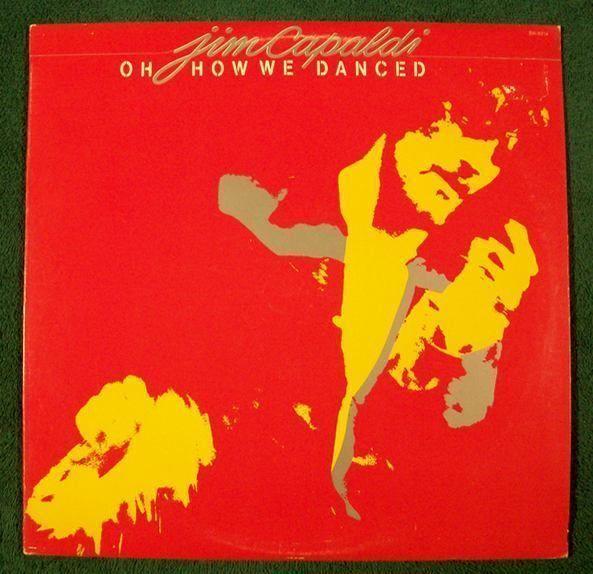 JIM CAPALDI  ~  Oh How We Danced           1972 Rock LP