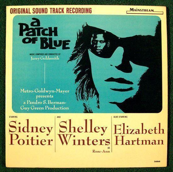 A PATCH OF BLUE  ~   1965 Original Soundtrack Recording LP      Sidney Poitier
