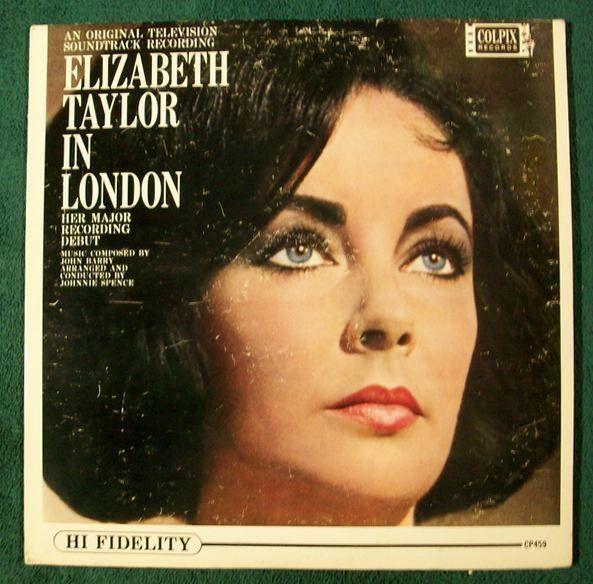 ELIZABETH TAYLOR IN LONDON  ~  1963 Original Television Soundtrack LP