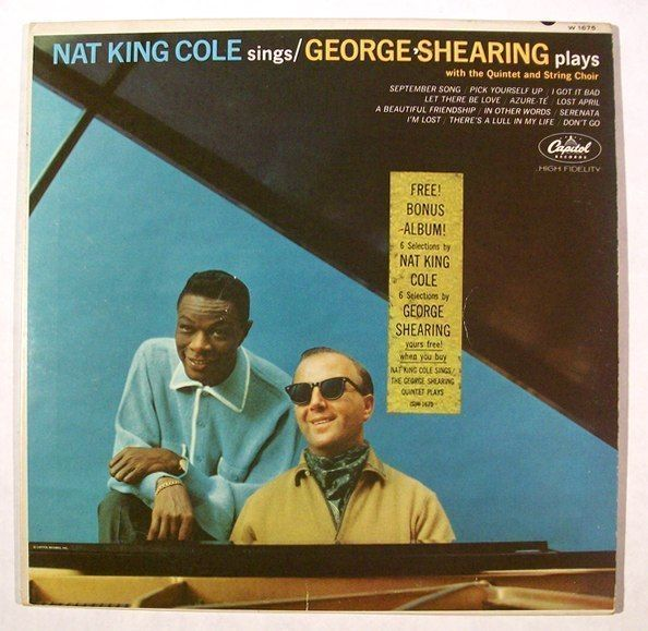 NAT KING COLE Sings / GEORGE SHEARING Plays  ~  1963 Jazz / Pop LP    + Bonus LP