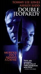 Double Jeopardy...Starring: Ashley Judd, Tommy Lee Jones, Bruce Greenwood (VHS)
