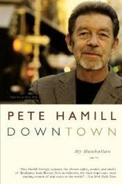 Downtown: My Manhattan...Author: Pete Hamill (used paperback)