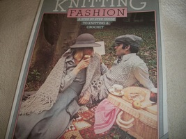Knitting Fashion: A Step By Step Guide To Knitting & Crochet - $15.00