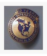 10 Year Post Graduate Medical Association Pin Interstate - $9.99