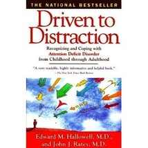 Driven to Distraction: Recognizing and Coping with Attention Deficit Dis... - $7.00