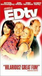 EdTV...Starring: Jenna Elfman, Matthew McConaughey, Woody Harrelson (used VHS)