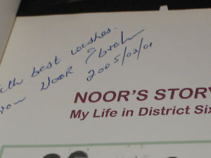 NOOR'S STORY MY LIFE IN DISTRICT SIGNED BY NOOR EBRAHIM