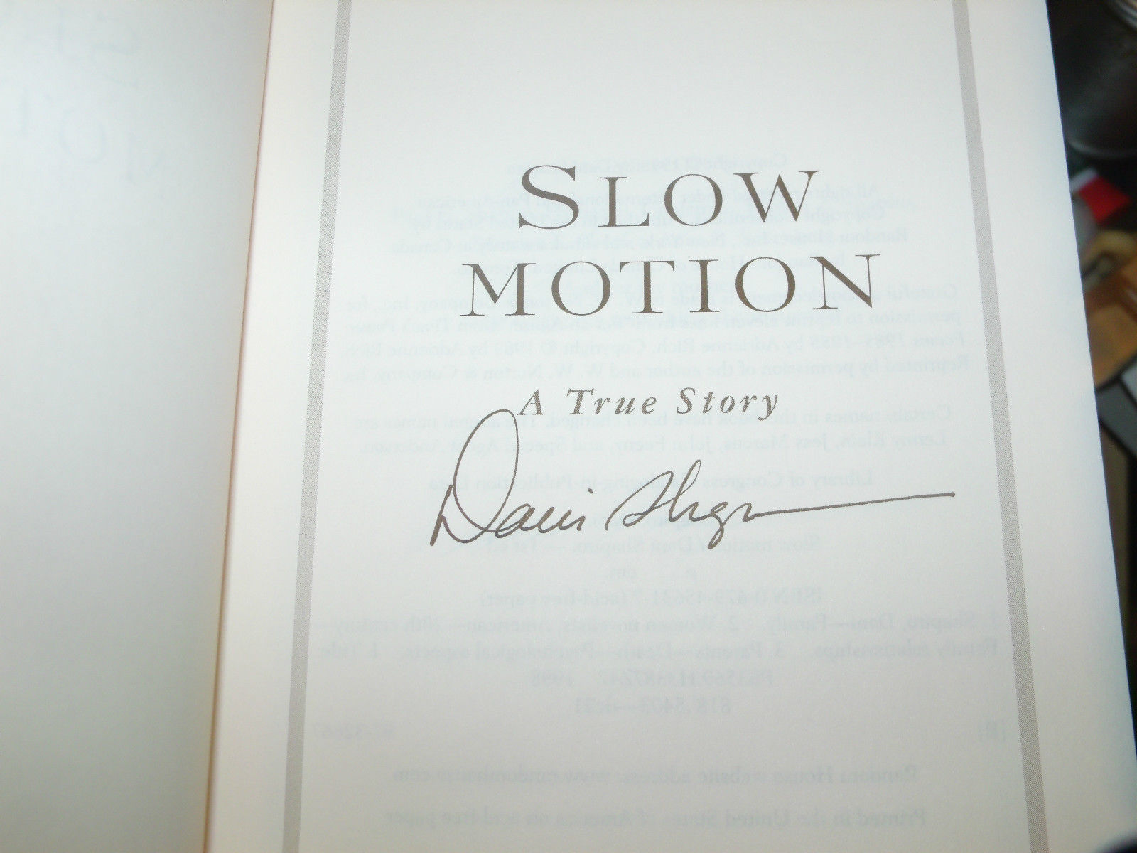 Slow Motion : A Memoir of How a Life Rescued SIGNED By Tragedy by Dani Shapiro