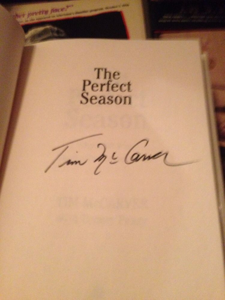 The Perfect Season Why 1998 Was Baseball's Greatest Year SIGNED by Tim McCarver