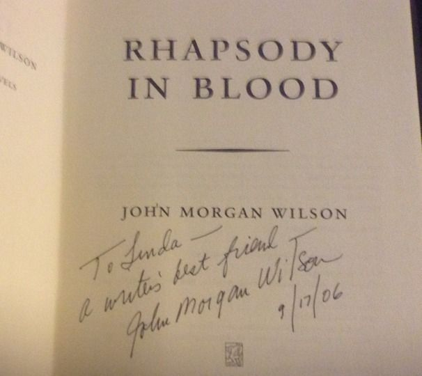 Rhapsody in Blood SIGNED by John Morgan Wilson 1ST/1ST  (2006, Hardcover)