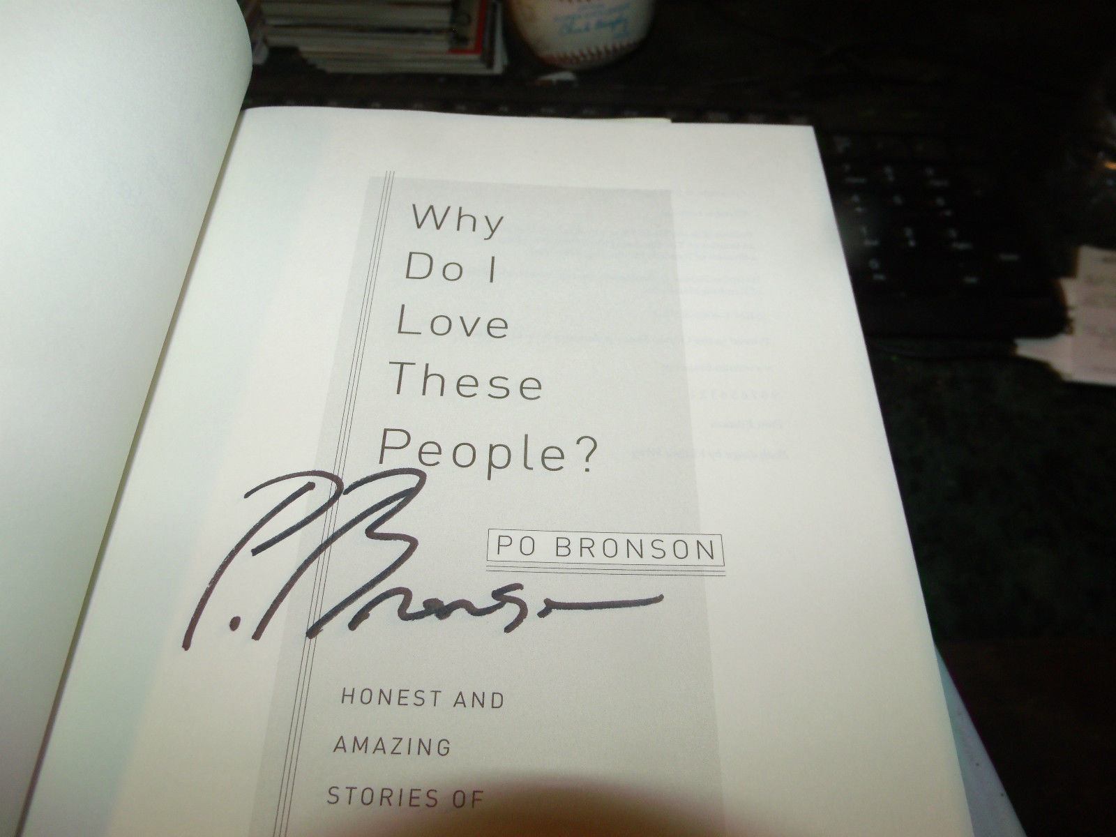 Why Do I Love These People? SIGNED BY PO BRONSON & ANDY MATSUI 1ST/1ST