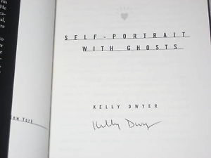 Self-Portrait With Ghosts SIGNED by Kelly Dwyer