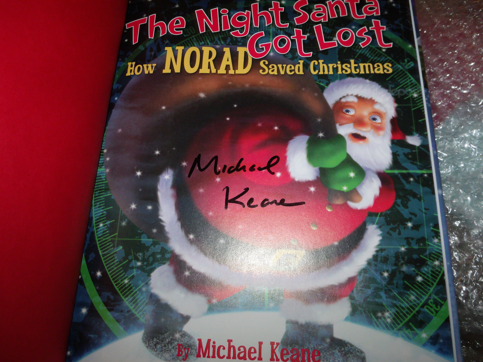 The Night Santa Got Lost : How NORAD Saved Christmas SIGNED by Michael Keane