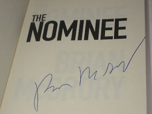 The Nominee SIGNED by Brian McGrory 1ST/1ST