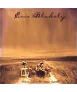 Eric Blakely: Still Life at Full Speed (BRAND NEW CD) - $10.00