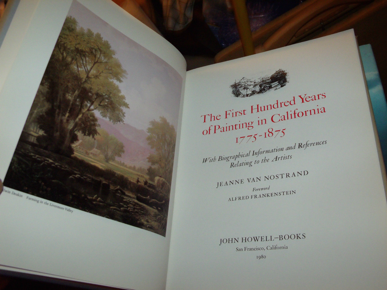 The First Hundred Years of Painting in California, 1775-1875: LE 2500 COPIES