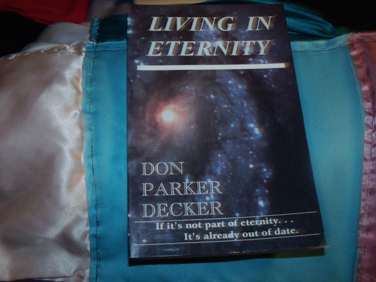 LIVING IN ETERNITY SIGNED BY DON PARKER DECKER