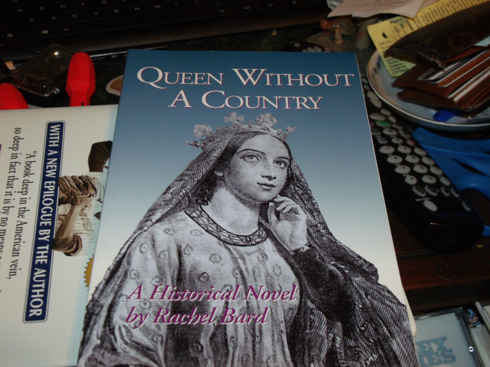 Queen Without a Country SIGNED by Rachel Bard 1ST (2001, Paperback)