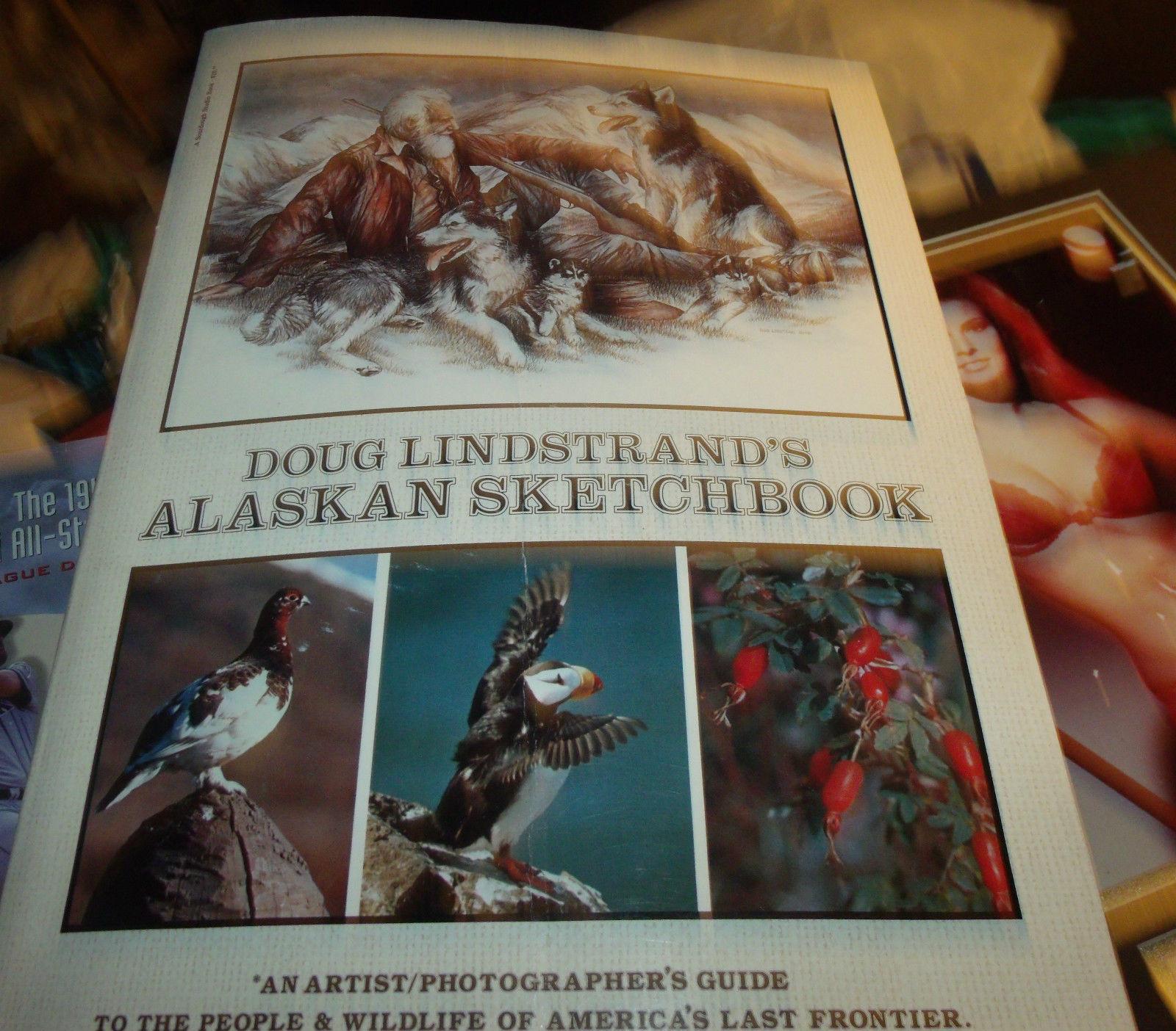 DOUG LINDSTRAND'S ALASKAN SKETCHBOOK SIGNED 7TH EDITION
