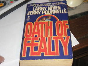 Oath of Fealty SIGNED by Jerry Pournelle, Larry Niven
