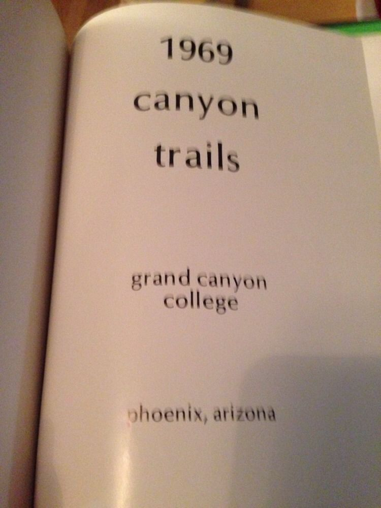 CANYON TRAILS 1969 GRAND CANYON COLLEGE YEARBOOK