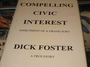 Compelling Civic Interest SIGNED by Dick Foster
