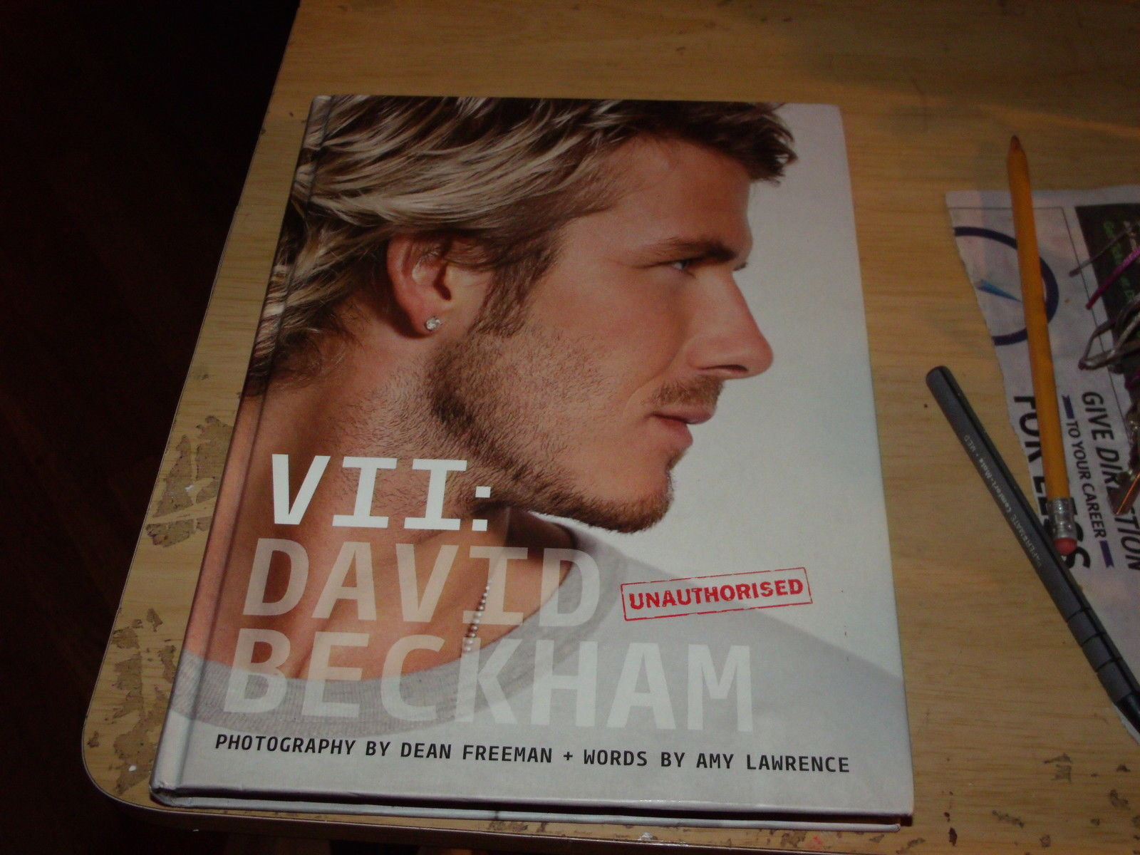 VII: David Beckham SIGNED by Amy Lawrence & DEAN FREEMAN (2006, Hardcover)